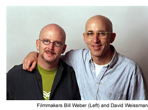Bill Weber and David Weissman